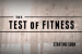 """The Test of Fitness"" Live Premiere Now Streaming"